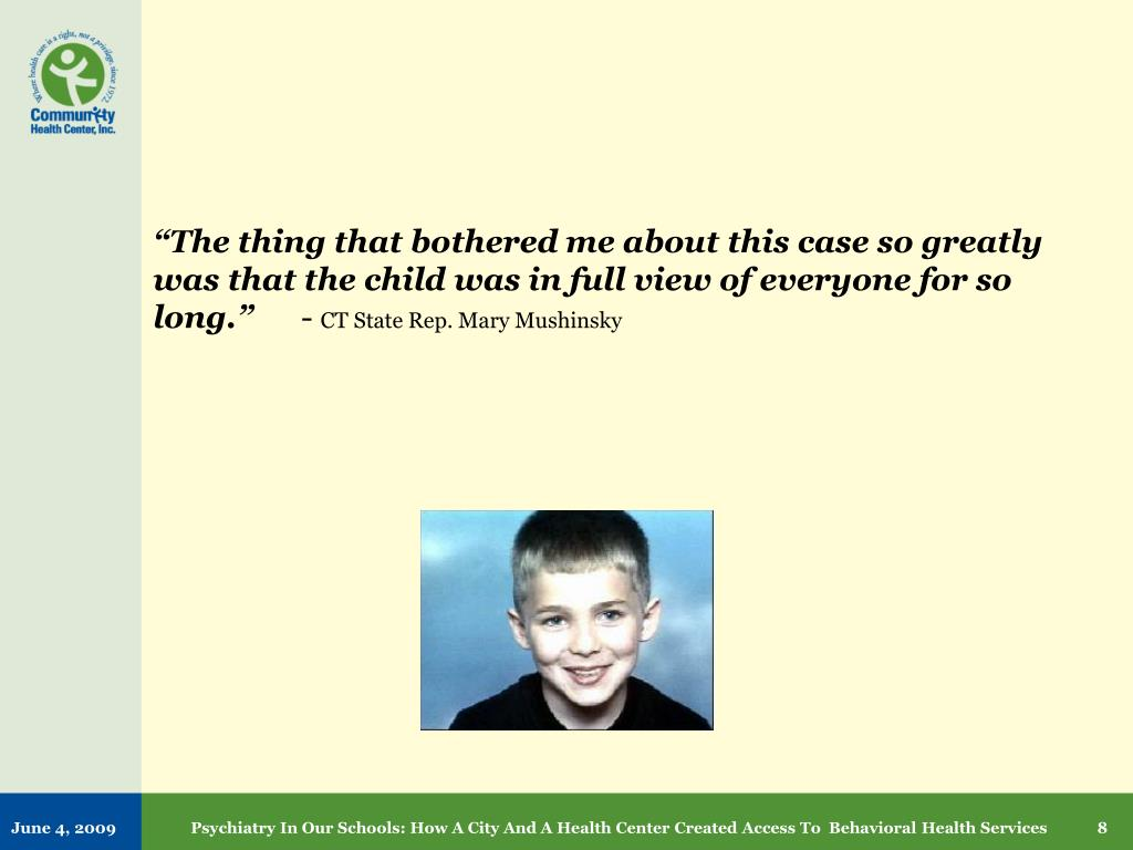 """""""The thing that bothered me about this case so greatly was that the child was in full view of everyone for so long."""""""