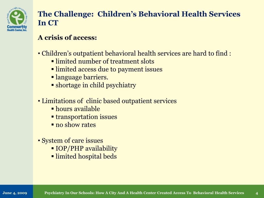 The Challenge:  Children's Behavioral Health Services In CT
