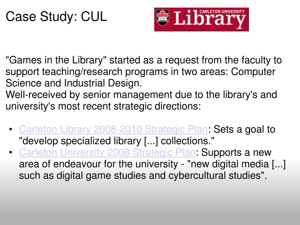 Case Study: CUL