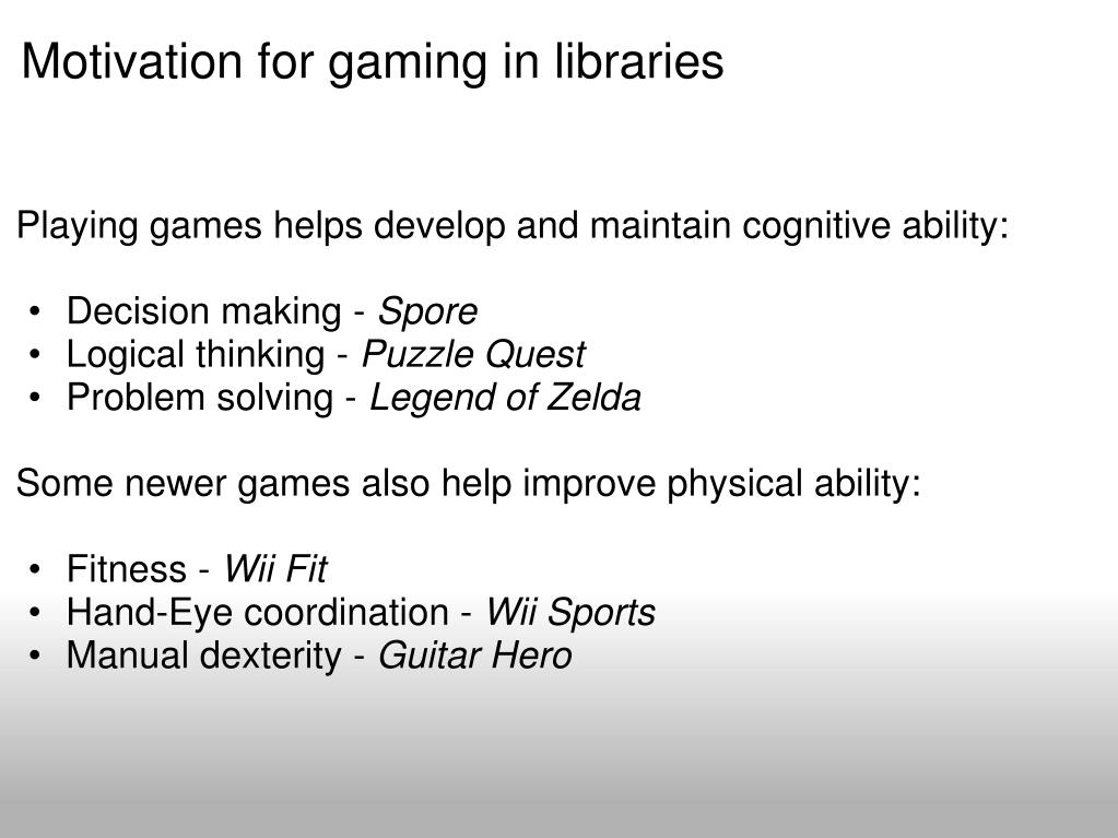 Motivation for gaming in libraries