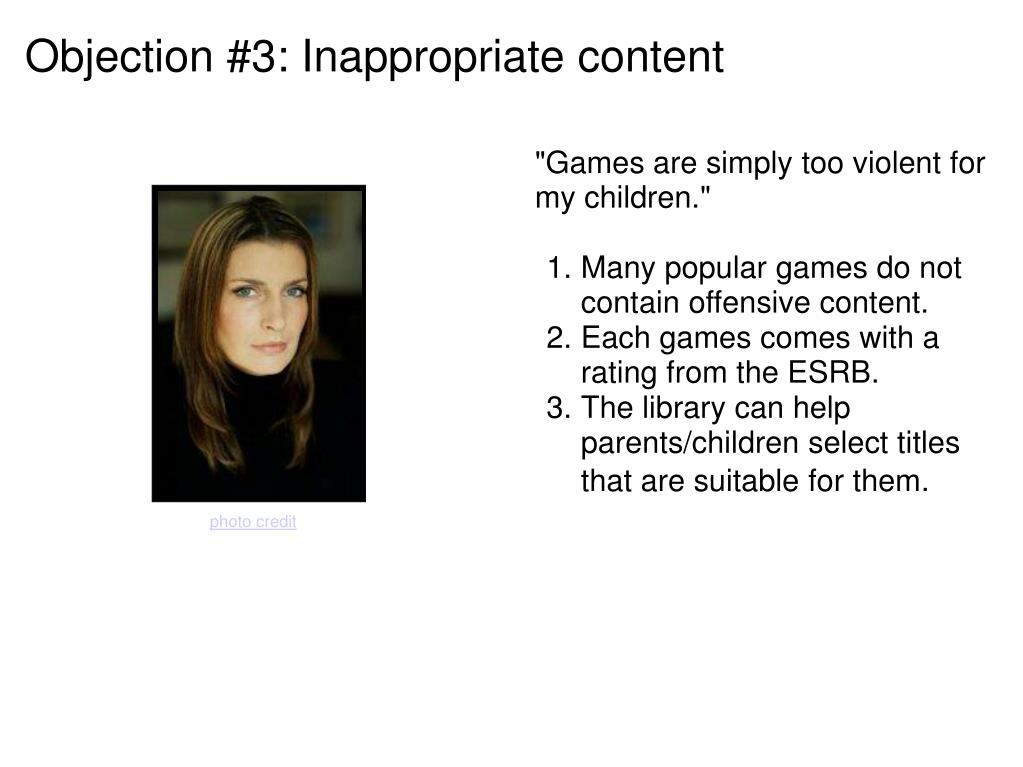 Objection #3: Inappropriate content