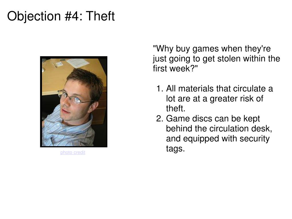 Objection #4: Theft
