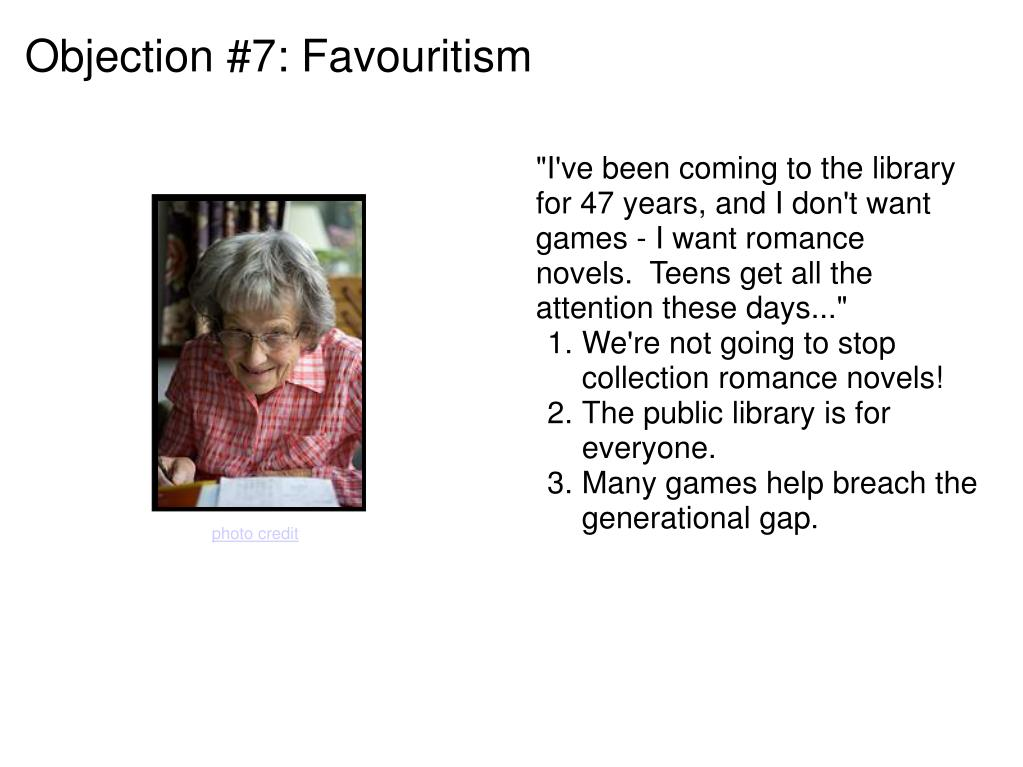 Objection #7: Favouritism