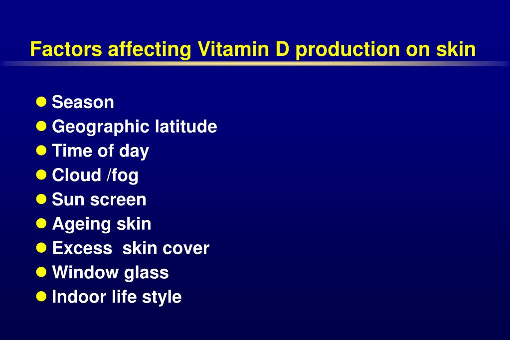 Factors affecting Vitamin D production on skin