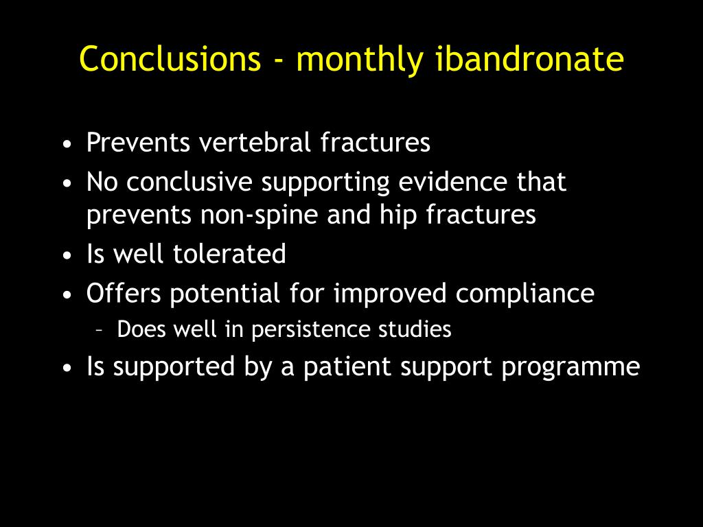 Conclusions - monthly ibandronate