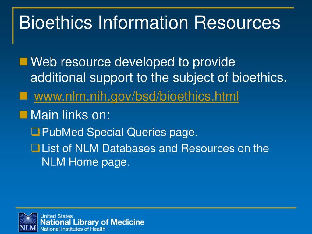 Bioethics Information Resources