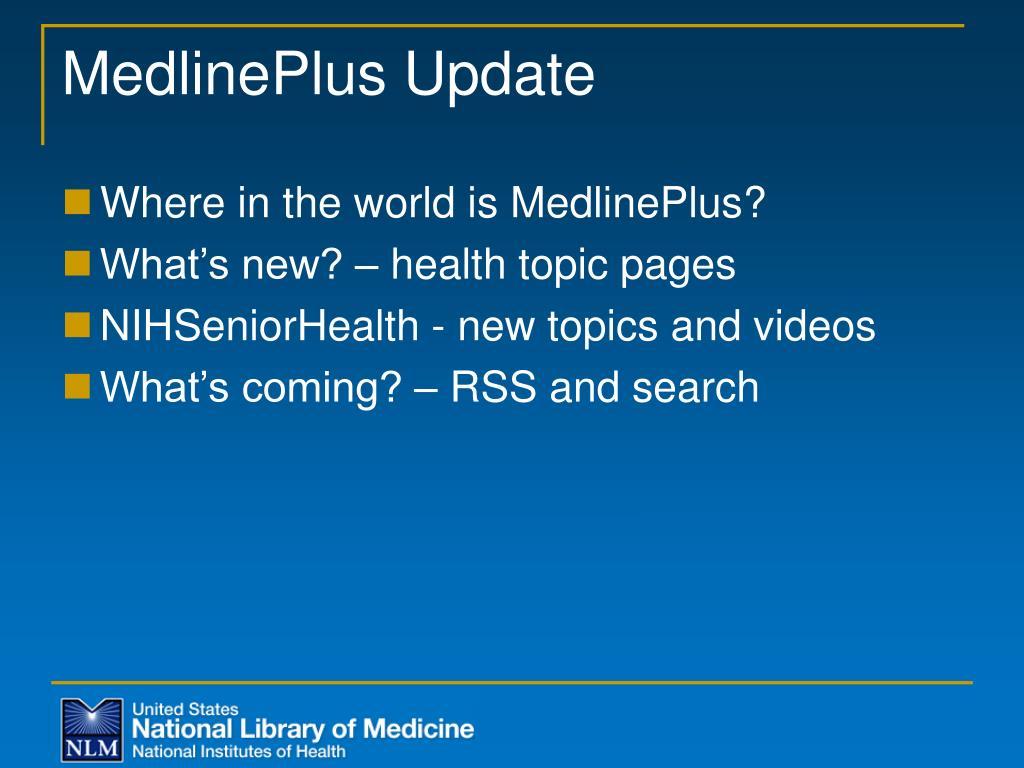 MedlinePlus Update