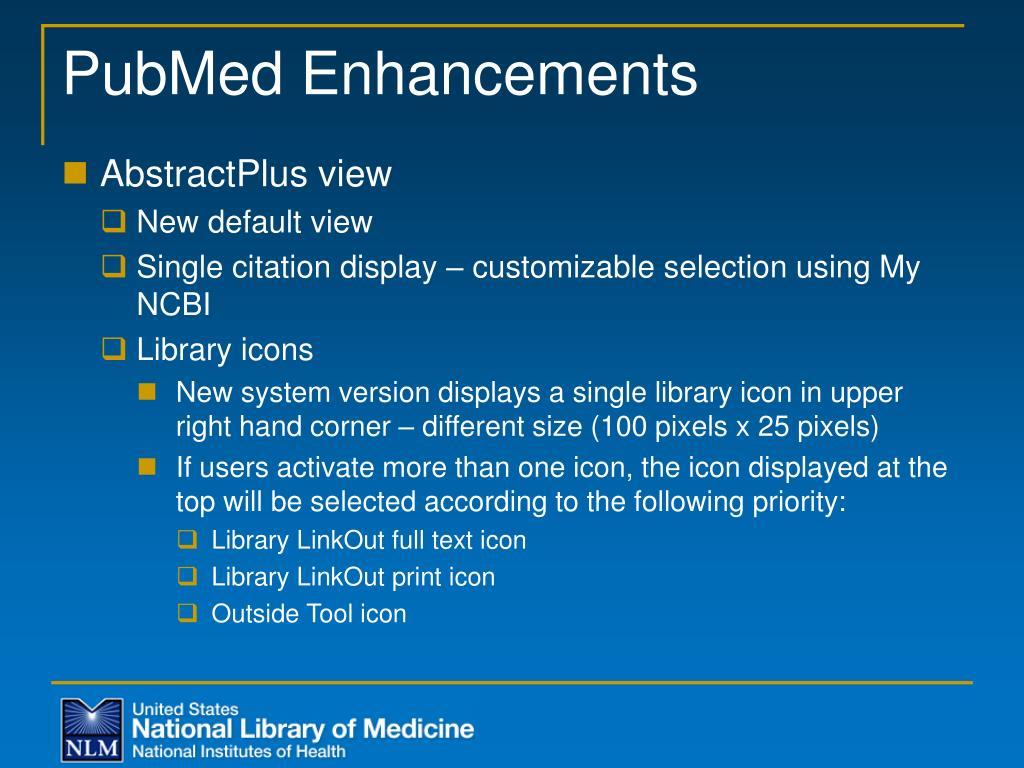 PubMed Enhancements