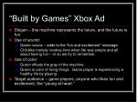 built by games xbox ad20