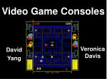video game consoles
