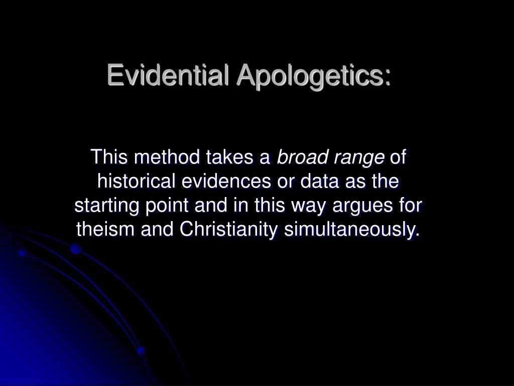 Evidential Apologetics:
