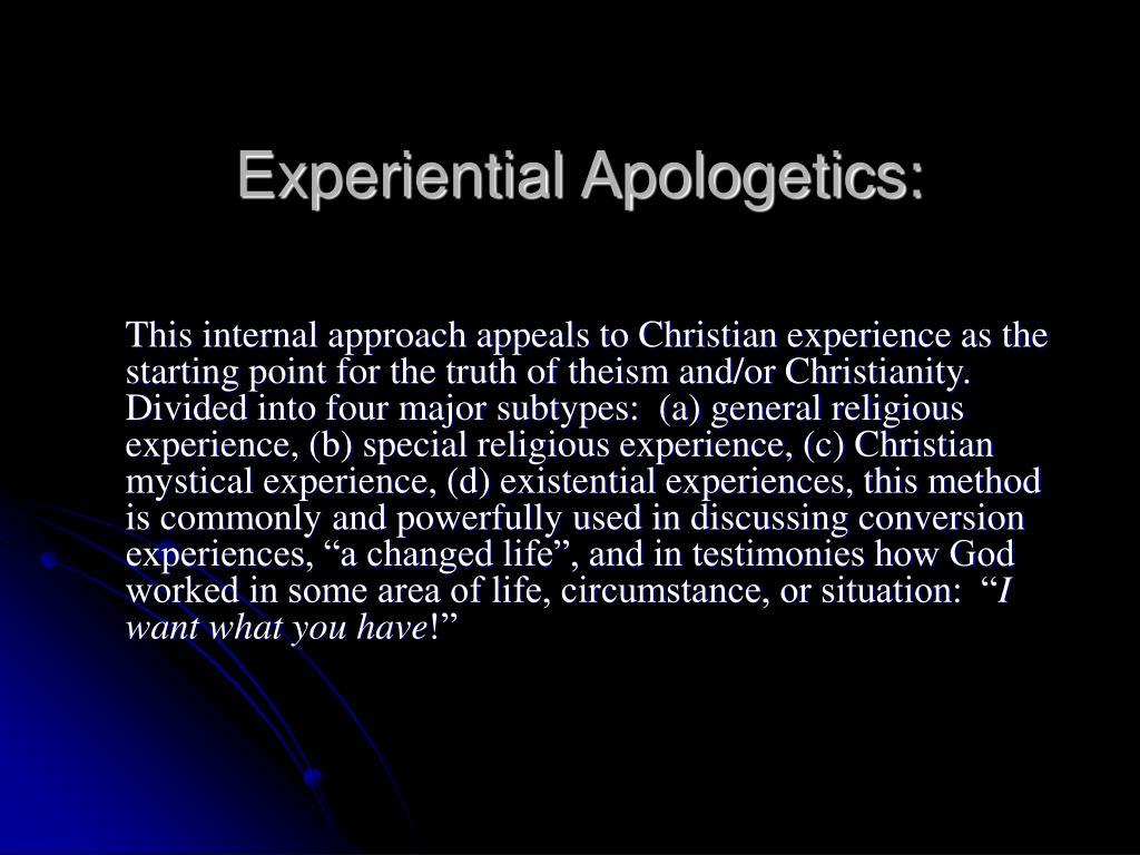 Experiential Apologetics: