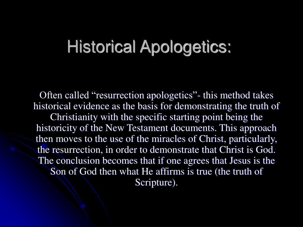 Historical Apologetics: