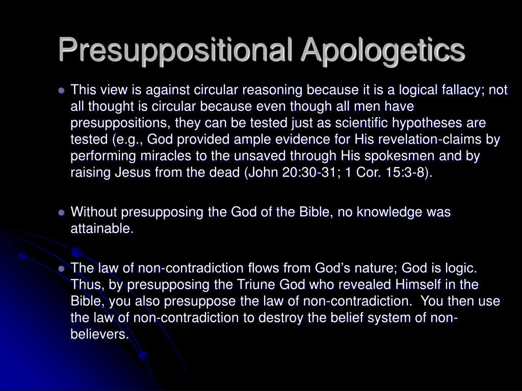 Presuppositional Apologetics
