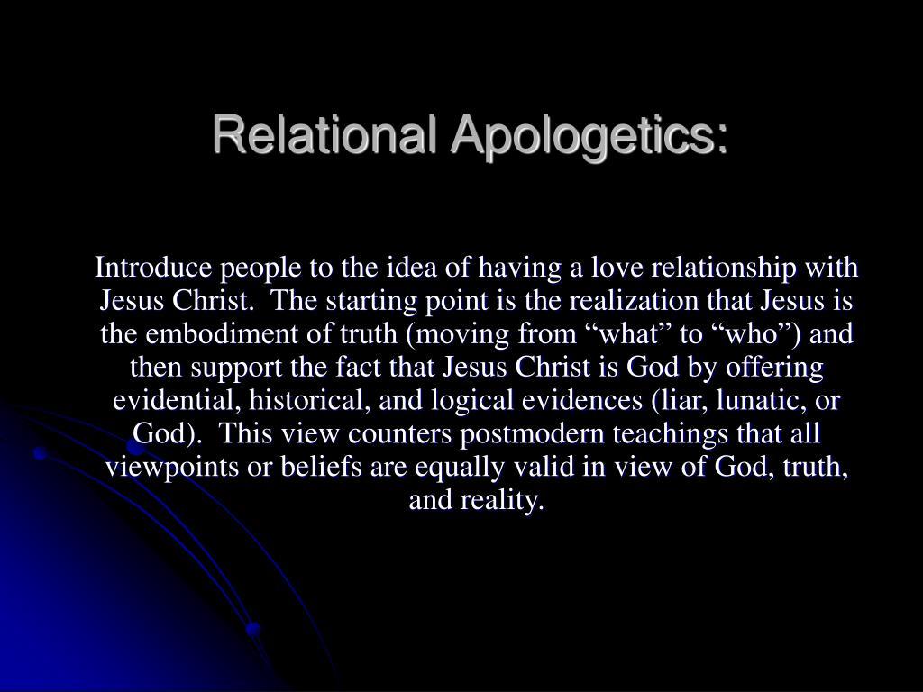 Relational Apologetics: