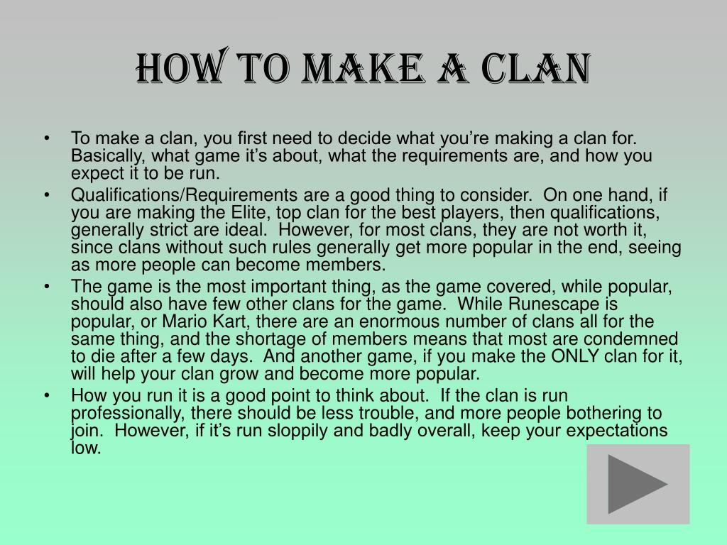 How to make a clan