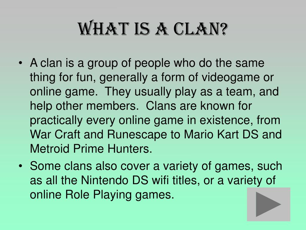 What is a Clan?
