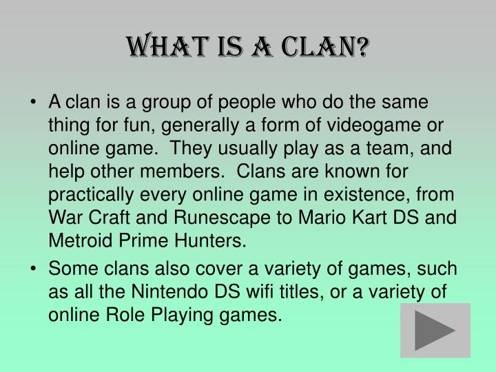 What is a clan l.jpg