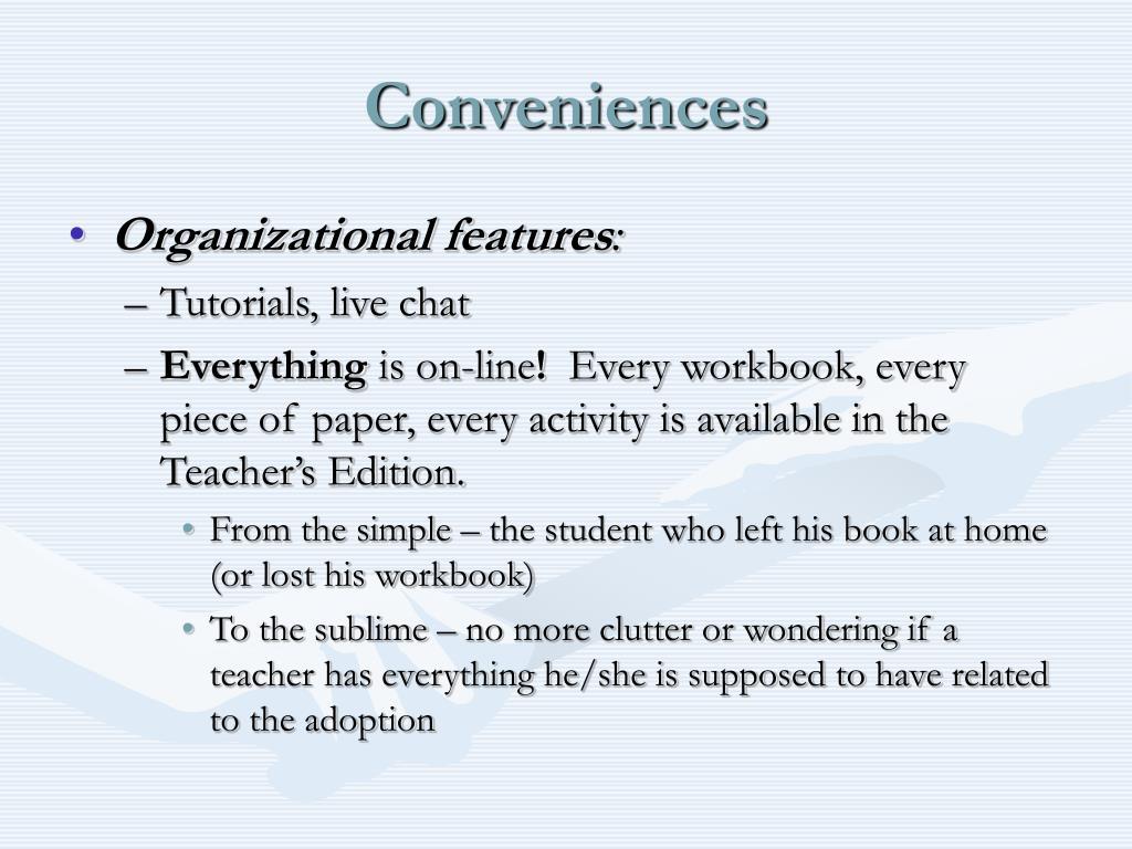 Conveniences