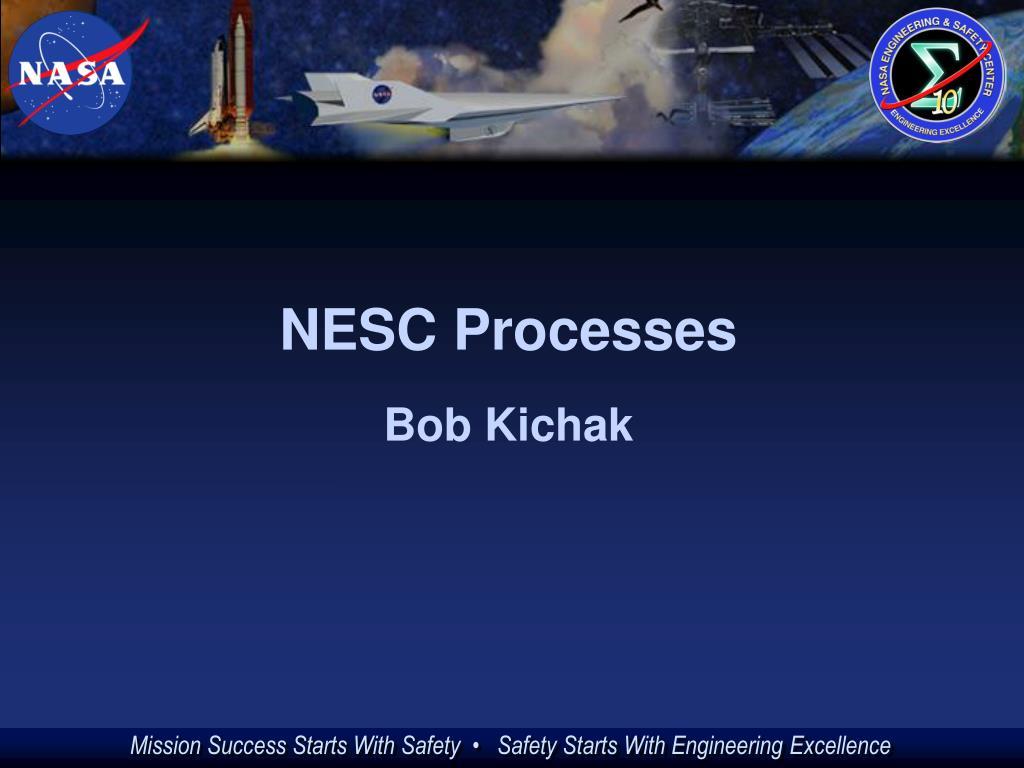 NESC Processes