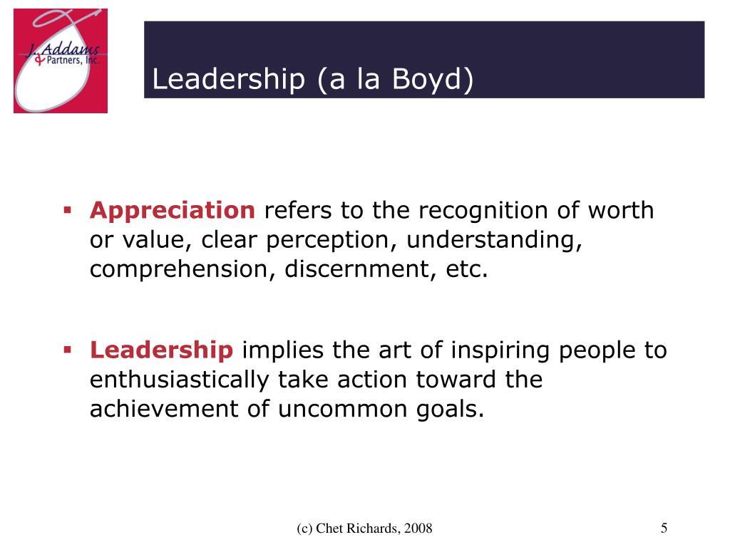 Leadership (a la Boyd)