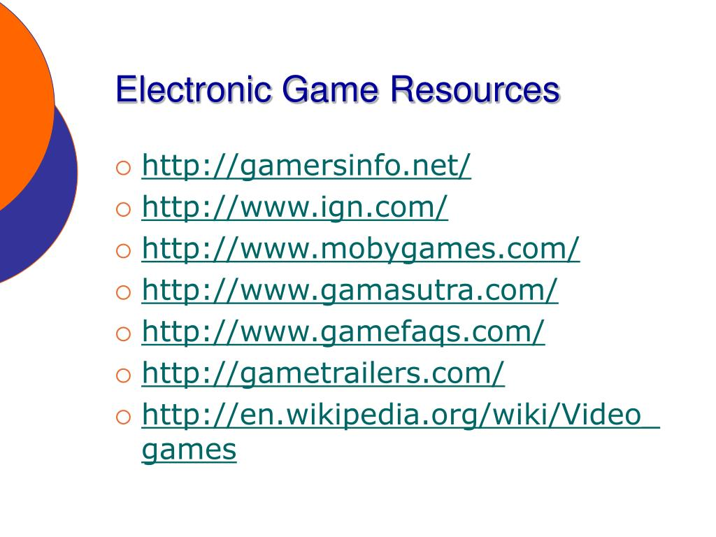 Electronic Game Resources