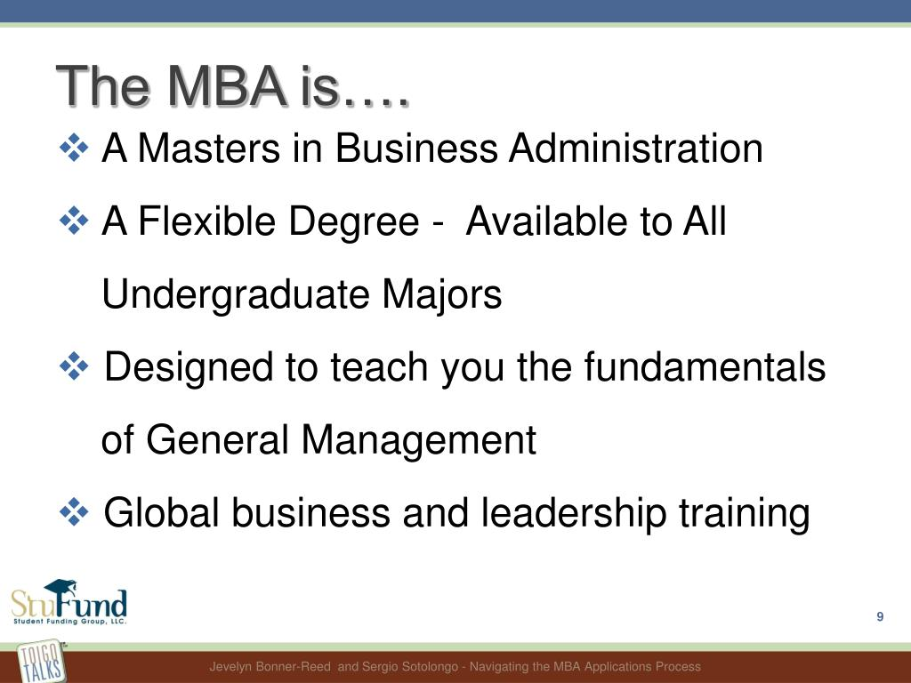 The MBA is….