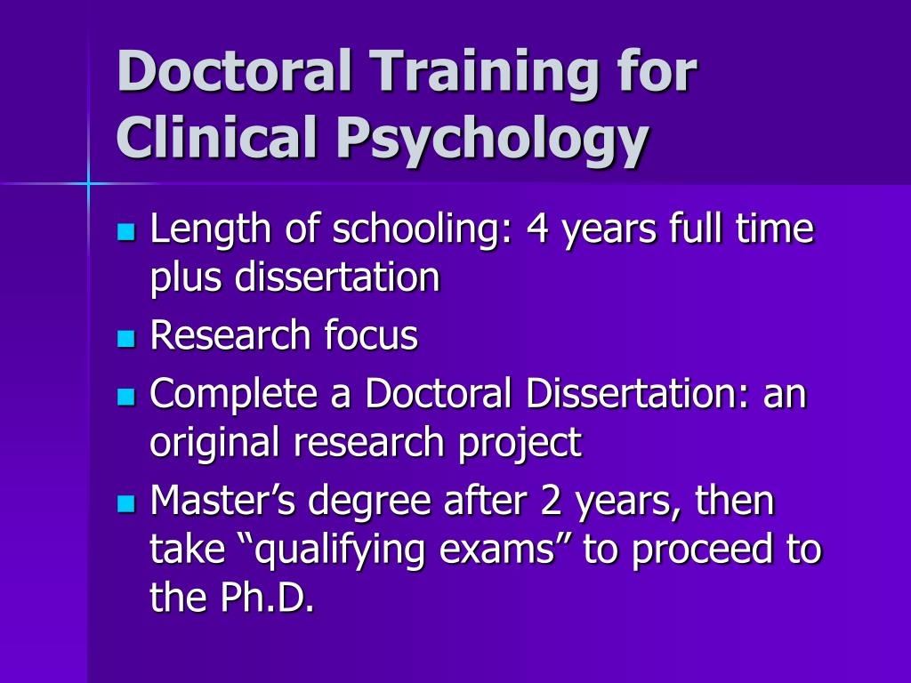 Doctoral Training for Clinical Psychology
