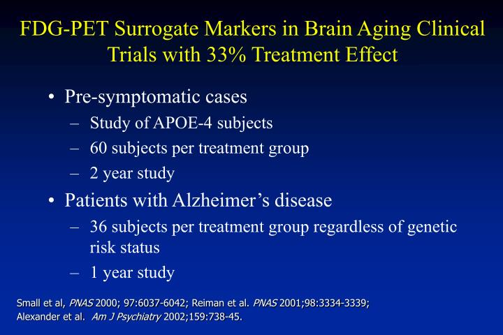 FDG-PET Surrogate Markers in Brain Aging Clinical Trials with 33% Treatment Effect