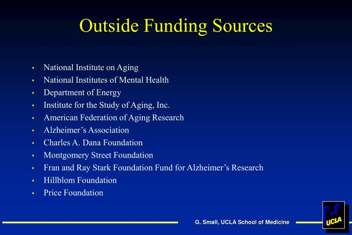 Outside Funding Sources