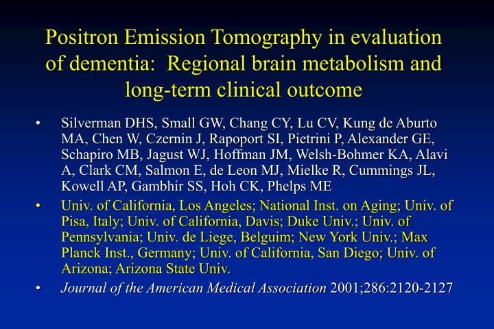 Positron Emission Tomography in evaluation of dementia:  Regional brain metabolism and long-term clinical outcome