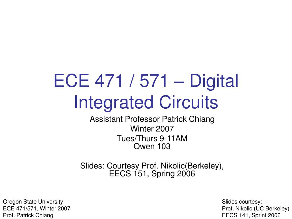 ECE 471 / 571 – Digital Integrated Circuits