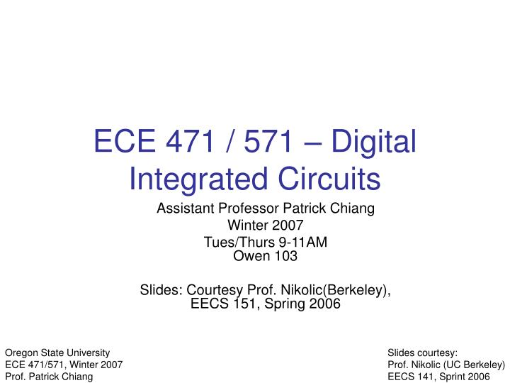 Ece 471 571 digital integrated circuits