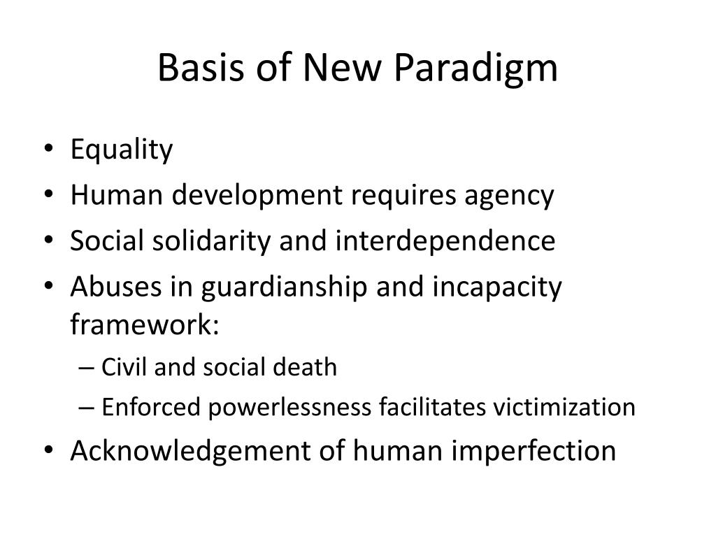 Basis of New Paradigm