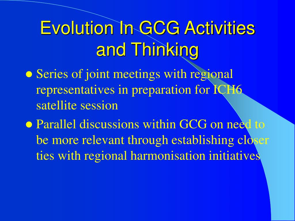 Evolution In GCG Activities