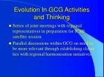 evolution in gcg activities and thinking