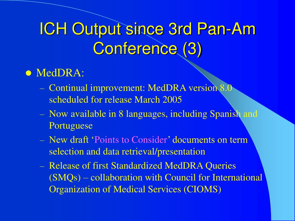 ICH Output since 3rd Pan-Am Conference (3)