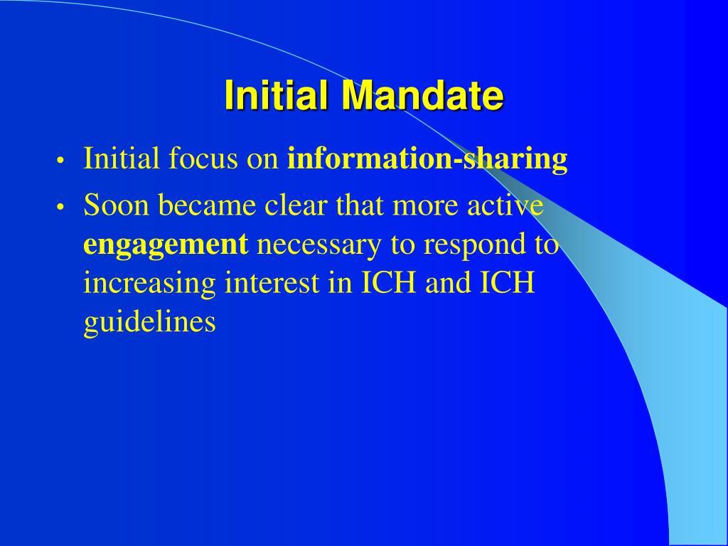 Initial Mandate