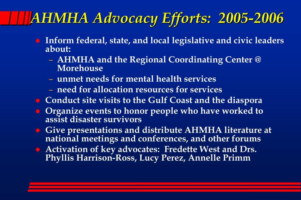 AHMHA Advocacy Efforts:  2005-2006