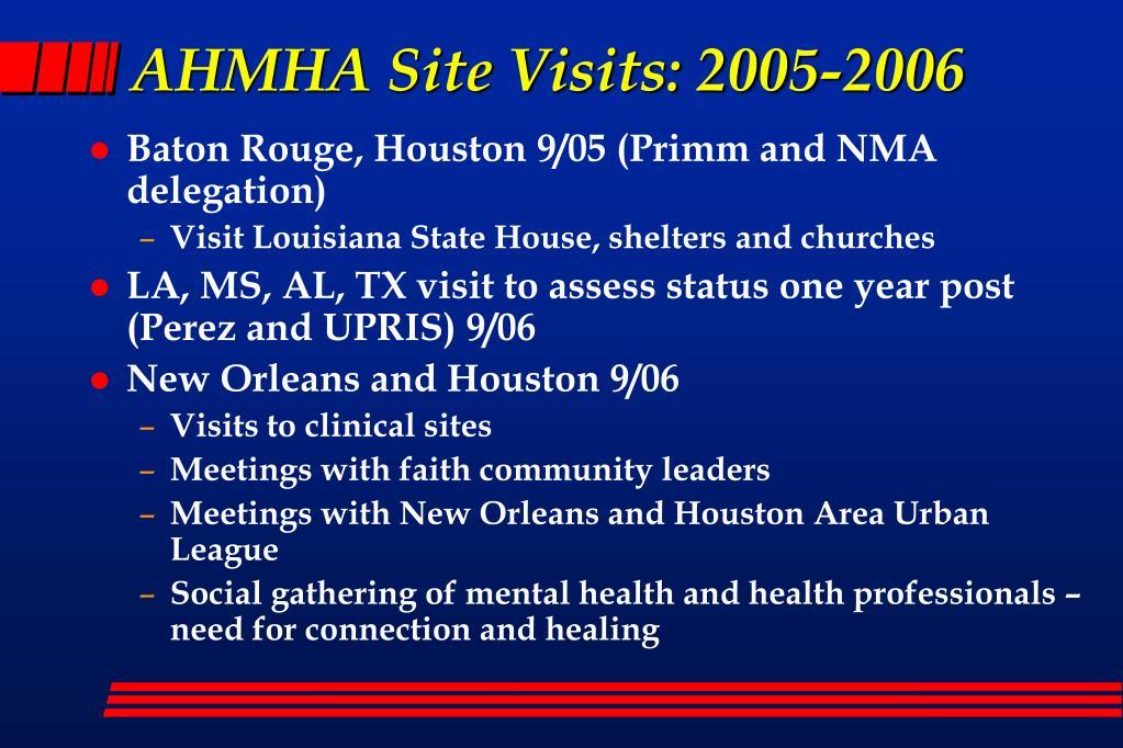 AHMHA Site Visits: 2005-2006