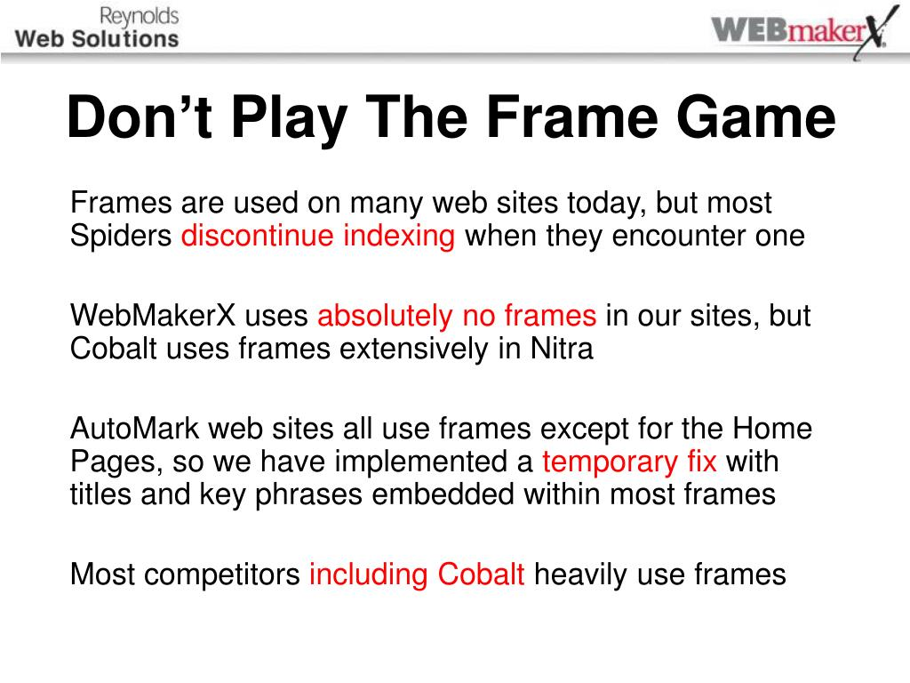 Don't Play The Frame Game