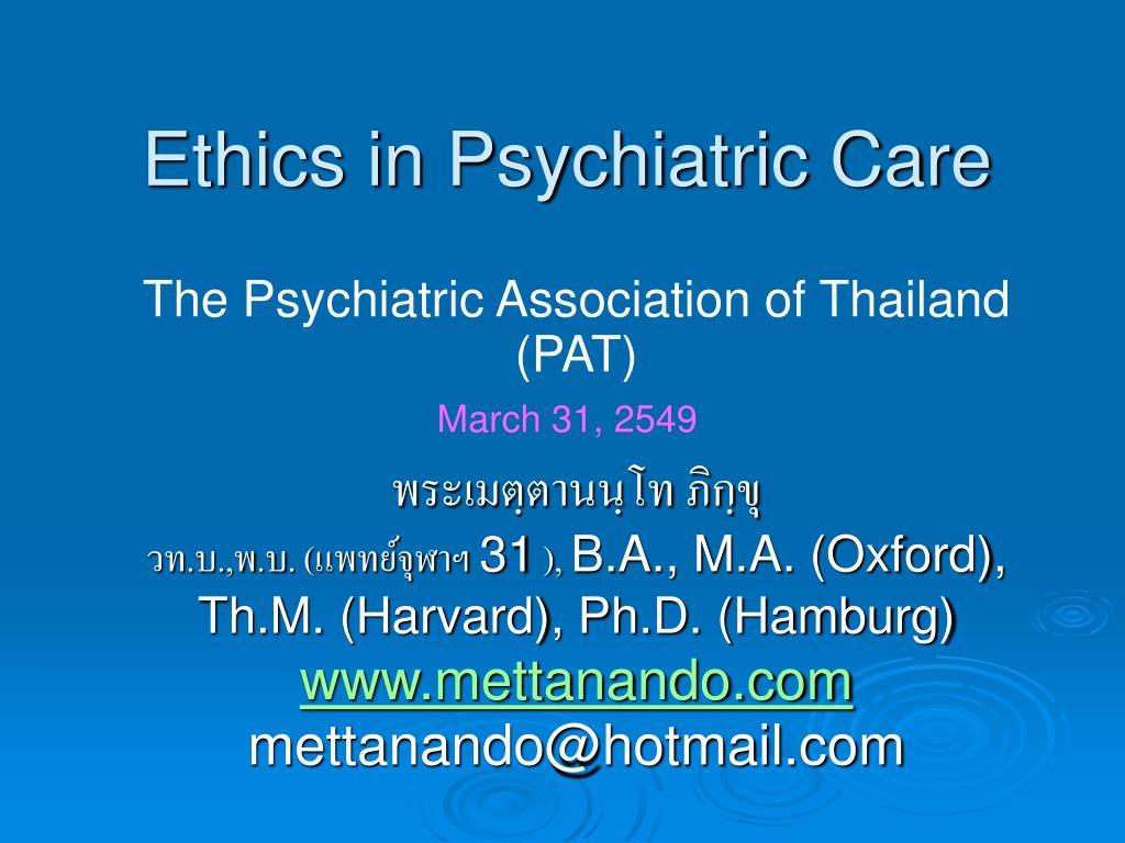 Ethics in Psychiatric Care