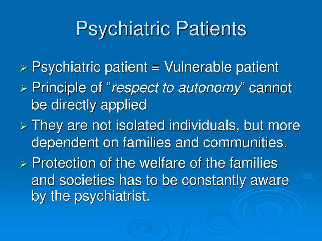 Psychiatric Patients