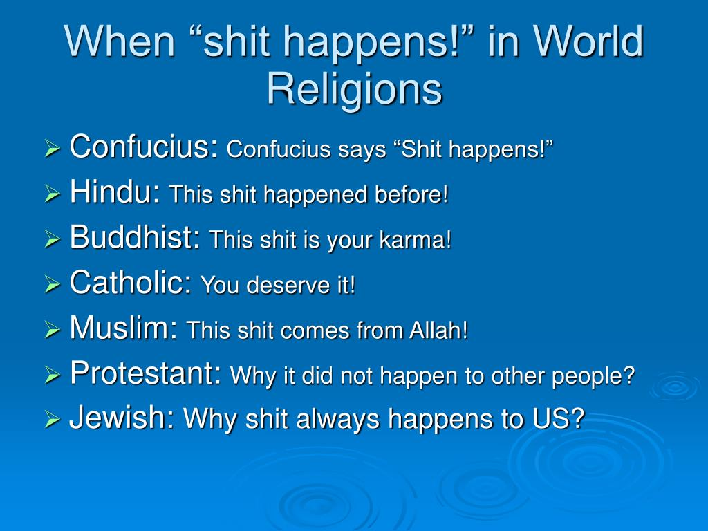 "When ""shit happens!"" in World  Religions"