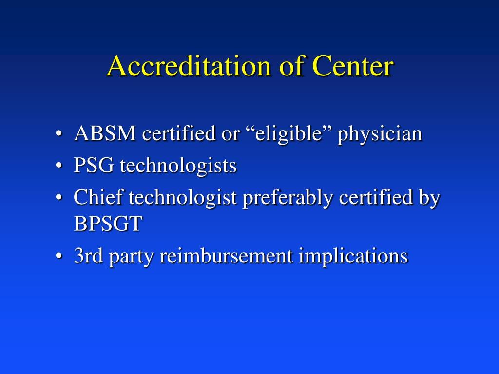 Accreditation of Center