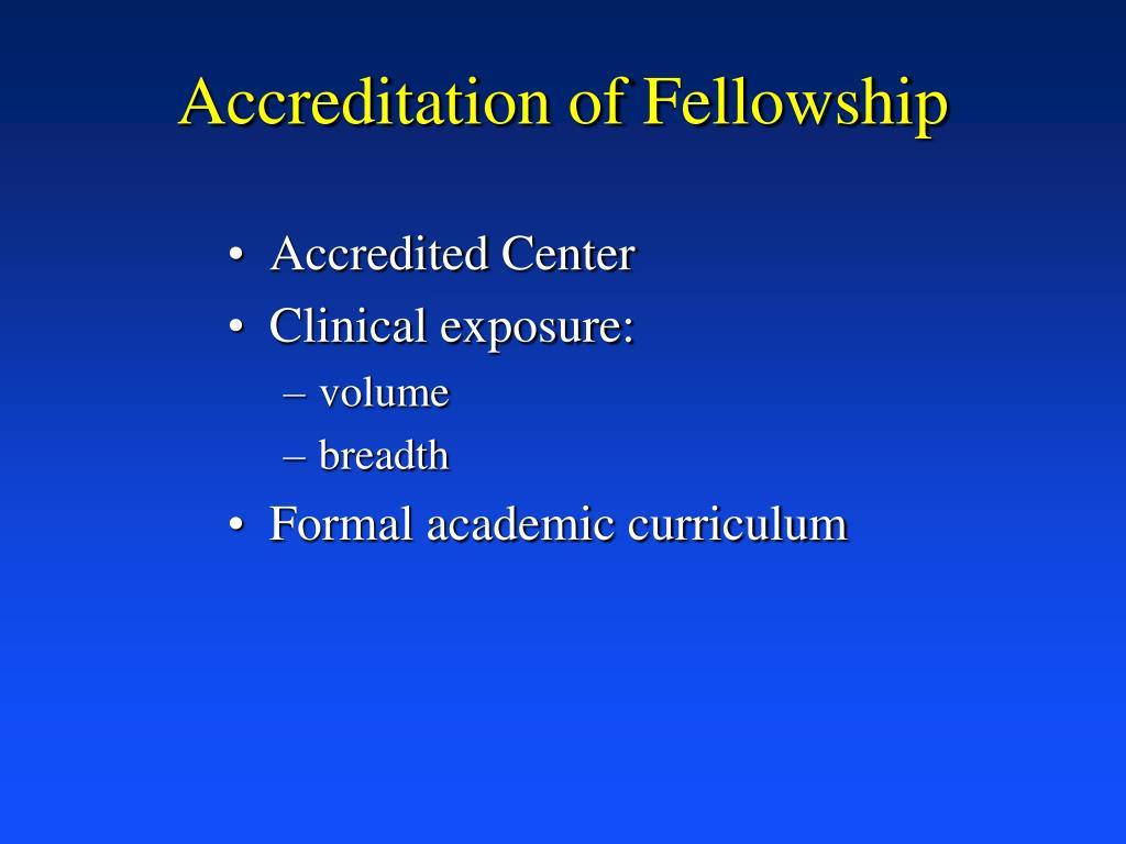 Accreditation of Fellowship