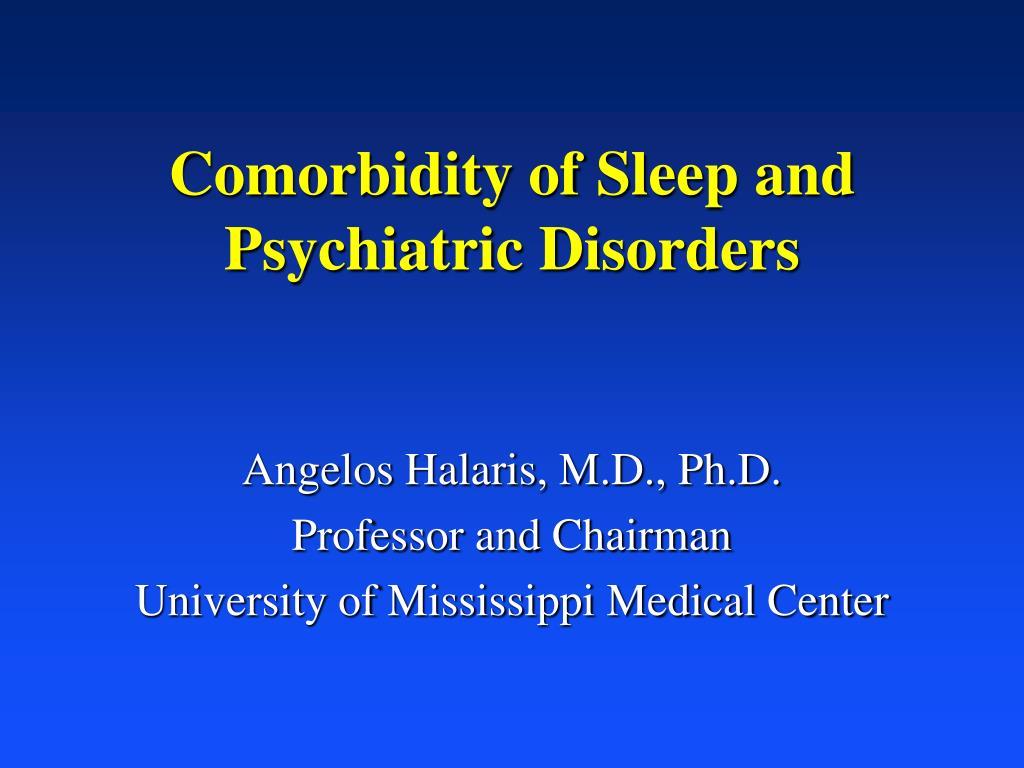 Comorbidity of Sleep and Psychiatric Disorders