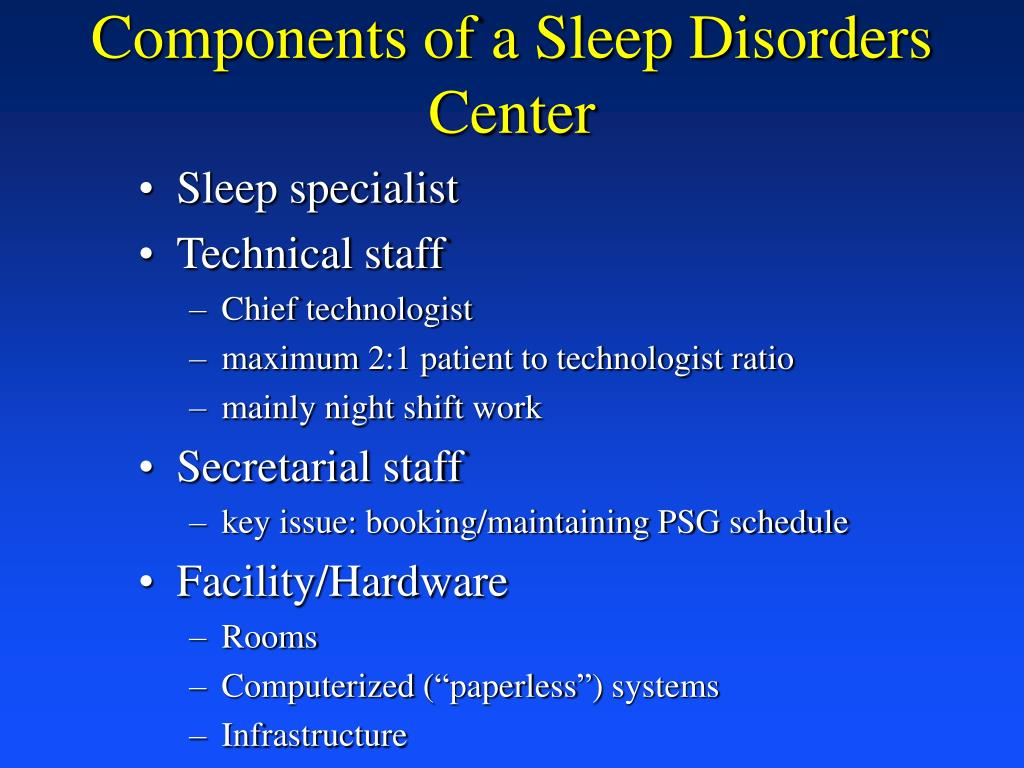 Components of a Sleep Disorders Center