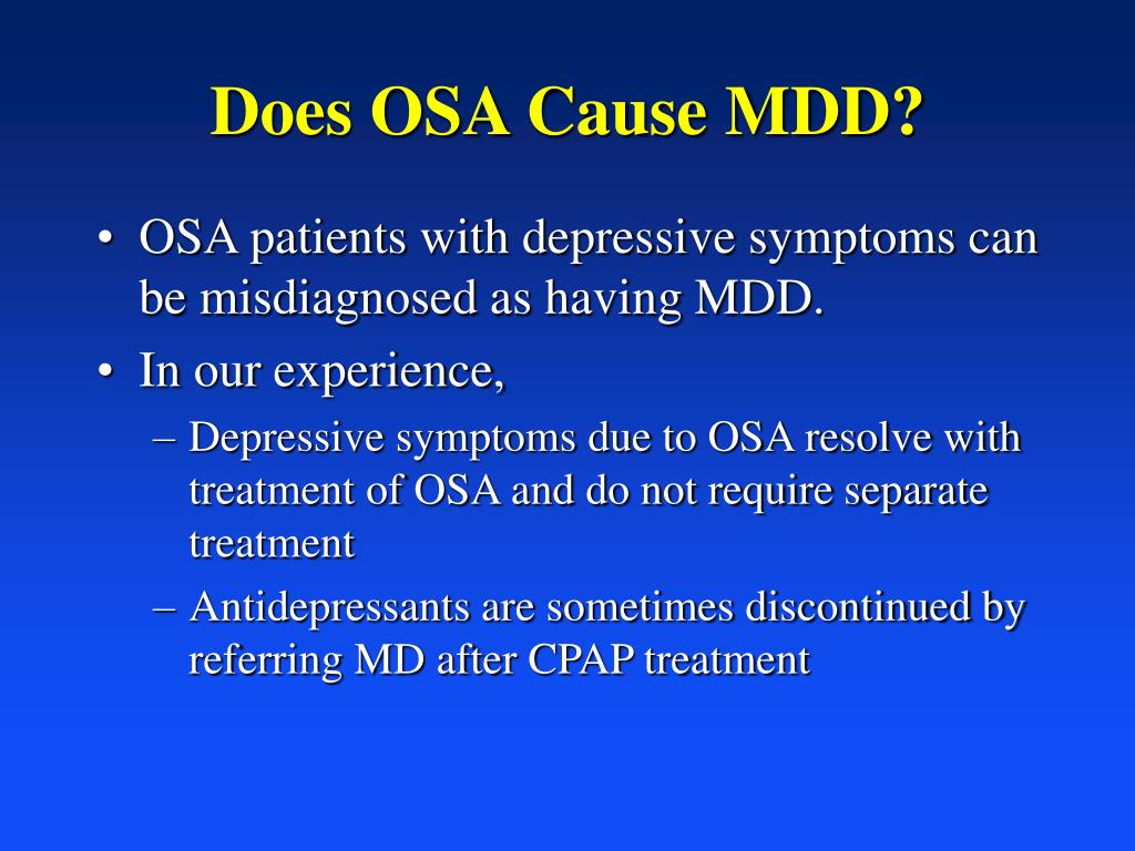 Does OSA Cause MDD?