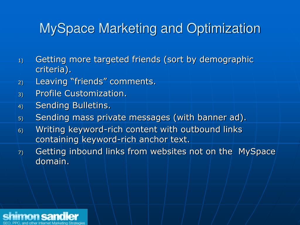 MySpace Marketing and Optimization
